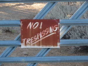 No! Trespassing